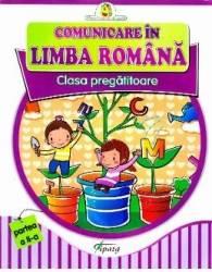 Comunicare in limba romana Clasa Pregatitoare - Partea II - Doina Burtila Marinela Chiriac
