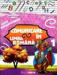 Comunicare In Limba Romana Clasa Pregatitoare