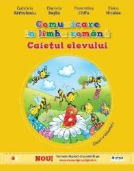Comunicare in limba romana cls. 1 Caiet vol.1 - Gabriela Barbulescu Daniela Besliu