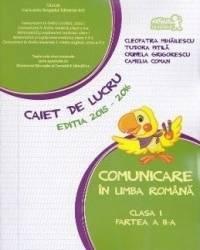 Comunicare in limba romana cls 1 partea 2 caiet 2015-2016 - Tudora Pitila Cleopatra Mihailescu