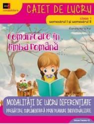 Comunicare in limba romana cls 1 sem. 1+2 - Daniela Berechet