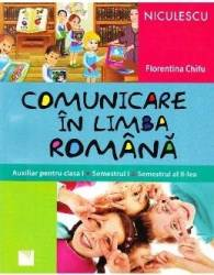 Comunicare in limba romana cls 1 sem 1+2 - Florentina Chifu