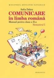 Comunicare in limba romana cls 2 - Manual - Partea 1+2 - Sofia Dobra