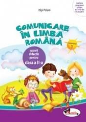Comunicare in limba romana cls 2 caiet sem.1 - Olga Piraiala