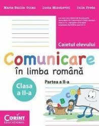 Comunicare In Limba Romana Cls 2 Partea A II-A Caiet - MariA-Emilia Goian