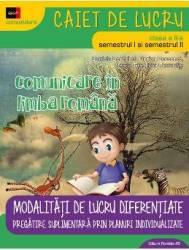 Comunicare in limba romana cls 2 sem. 1+2 Modalitati de lucru diferentiat - Daniela Berechet