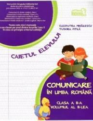 Comunicare in limba romana cls a II-a vol II caiet - Tudora Pitila Cleopatra Mihailescu