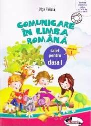 Comunicare in limba romana caiet clasa 1 semestrul 1 - Olga Piriiala