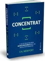 Concentrat - Cal Newport