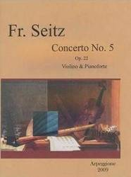 Concerto No.5 Op. 22 Violino And Pianoforte - Frideich Seitz