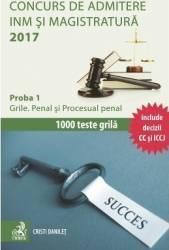 Concurs de admitere INM si Magistratura 2017 Proba 1 Penal si Procesual penal - Cristi Danilet Carti