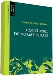 Concursul de norme penale - Constantin Duvac