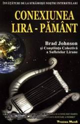 Conexiunea Lira-Pamant - Brad Johnson