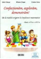 Confectionam Exploram Demonstram Cls 7-8 - Ildiko Pelczer Mihaela Singer Cristian Voica