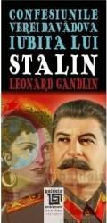 Confesiunile Verei Davadova iubita lui Stalin - Leonard Gandlin title=Confesiunile Verei Davadova iubita lui Stalin - Leonard Gandlin