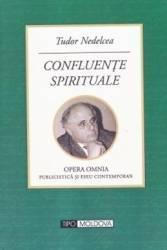 Confluente spirituale - Tudor Nedelcea