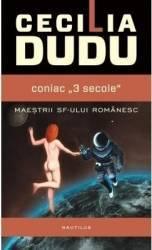 Coniac 3 secole - Cecilia Dudu