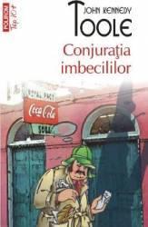 Conjuratia imbecililor - John Kennedy Toole
