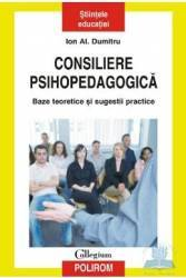 Consiliere psihopedagogica - Ion Al. Dumitru Carti