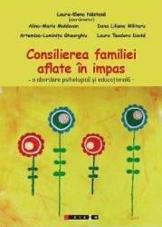 Consilierea familiei aflate in impas - Coord. Laura-Elena Nastasa