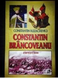 Constantin Brancoveanu - Constantin Rezachevici