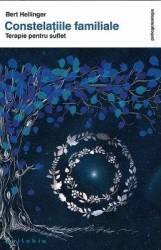 Constelatiile familiale - Bert Hellinger
