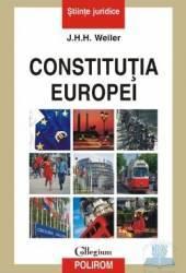 Constitutia Europei - J.H.H. Weiler Carti