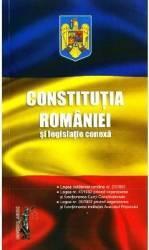 Constitutia Romaniei si legislatie conexa