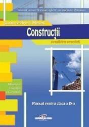 Constructii - Clasa a 9-a. Scoala de arte si meserii - Manual - Iuliana C. Stana Ioana Zlatoianu