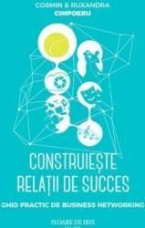Construieste relatii de succes - Cosmin si Ruxandra Cimpoeru