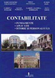 Contabilitate fundamente aplicatii istorie si personalitati - Marius Dumitru Paraschivescu