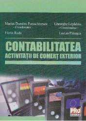 Contabilitatea activitatii de comert exterior - Marius Dumitru Paraschivescu Lucian Patrascu Carti