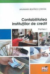 Contabilitatea Institutiilor de credit. Partea I - Anamari-Beatrice Stefan title=Contabilitatea Institutiilor de credit. Partea I - Anamari-Beatrice Stefan
