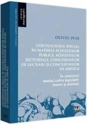 Contenciosul special in materia achizitiilor publice - Oliviu Puie