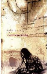 Contrasecunde - Iulia Pana