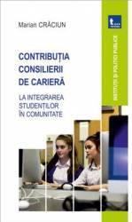 Contributia consilierii de cariera - Marian Craciun