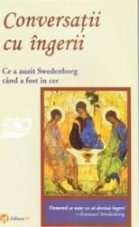 Conversatii cu ingeri - Emanuel Swedenborg