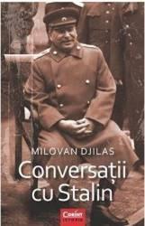 Conversatii Cu Stalin - Milovan Djilas