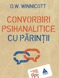 Convorbiri psihanalitice cu parintii - D.W. Winnicott