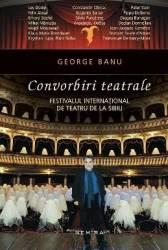 Convorbiri teatrale - George Banu