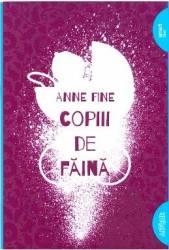 Copiii de faina - Anne Fine