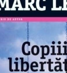Copiii libertatii ed.2014 - Marc Levy