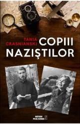 Copiii nazistilor - Tania Crasnianski