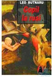 Copil la rusi - Leo Butnaru