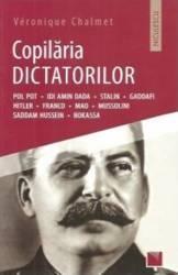 Copilaria dictatorilor - Veronique Chalmet