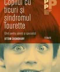 Copilul cu trucuri si sindromul Tourette - Uttom Chowdhury