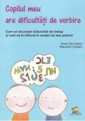 Copilul meu are dificultati de vorbire - Anna De Santo Maurizio Cusani