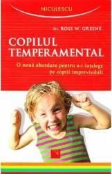 Imagine indisponibila pentru Copilul temperamental - Ross W. Greene