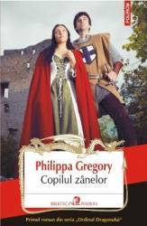Copilul zanelor - Philippa Gregory