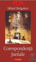 Corespondenta - Jurnale - Mihail Bulgakov Carti